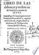 Libro de las alabanças y ecelencias del santissimo nombre de Iesvs