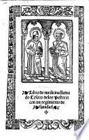 Libro de medicina llamado Tesoro delos Pobres: con vn regimiento de sanidad. G.L.