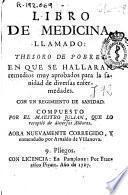 Libro de medicina llamado Thesoro de pobres ...