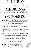 Libro de Medicina,llamado tesoro de pobres...