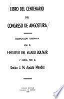 Libro del centenario del Congreso de Angostura