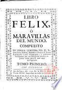Libro Felix; ó, Maravillas del mundo