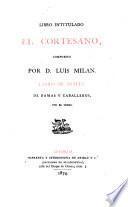Libro intitulado El Cortesano, compuesto por D. Luis Milan