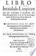 Libro intitulado l'impieza de la Virgen y Madre de Dios, etc