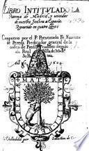 Libro intitulado La Patrona de Madrid, y venidas de nuestra Jeñova a España, etc