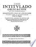 Libro intitulado Obligaçion de los coraçones... compuesto por el excellentissimo señor, el grande rabenu Mose de Aegipto