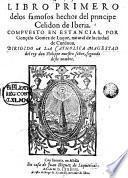 Libro primero de los famosos hechos del principe Celidon de Iberia