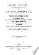 Libro primero del manuscrito original del R.P. Anello Oliva, S.J.