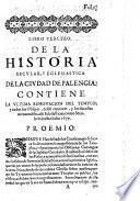 Libro Tercero ... Contiene La Ultima Renovacion Del Templo, y todos los Obispos, desde entonces ... hasta el año 1679