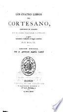 Libros de antaño: Castiglione, Baldassare. Los cuatro libros del Cortesano. 1873