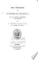 Libros de antaño: Palencia, A.F. de. Dos tratados de Alfonso de Palencia. 1876