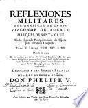 Libros XVIII. XIX y XX. Donde se trata de los moyivos, y forma de evitar el combate