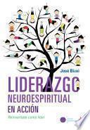 Liderazgo neuroespiritual en acción