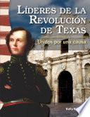 Líderes de la Revolución de Texas (Leaders in the Texas Revolution) (Spanish Version)