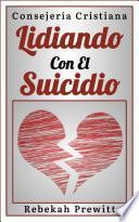 Lidiando Con El Suicidio