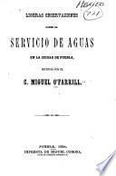 Ligeras observaciones sobre el servicio de aguas en la ciudad de Puebla