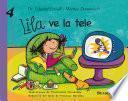 Lila ve la tele (Lila 4)