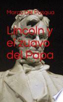 Lincoln y el zuavo del Papa