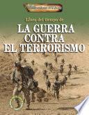 Línea del tiempo de la guerra contra el terrorismo (Timeline of the War on Terror)