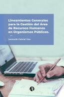 Lineamientos generales para la gestión del área de Recursos Humanos en organismos públicos