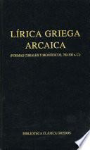 Lírica griega arcaica (poemas corales y monódicos, 700-300 a.C.)