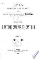 Lista alfabética y por materias de las papeletas que para la redacción de un catálog se encontraron en la biblioteca del Exemo. Señor D. Antonio Cánovas del Castillo ...: G-O