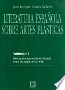 Literatura española sobre artes plásticas / 1