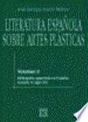 Literatura española sobre artes plásticas / 2