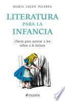 Literatura para la infancia (Edición mexicana)