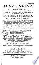 Llave Nueva Y Universal, Para Aprender Con Brevedad Y Perfeccion La Lengua Francesa
