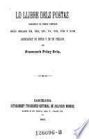 Lo llibre dels Poetas. Cansoner de obras rimadas dels segles XII- XVIII, acompanyat de notas y de un prolech