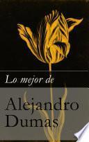 Lo mejor de Alejandro Dumas