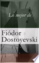Lo mejor de Dostoyevski