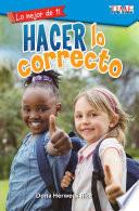 Lo mejor de ti: Hacer lo correcto (The Best You: Making Things Right)