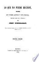Lo que no puede decirse, drama en tres actos y en prosa (Segunda parte de la trilogía).