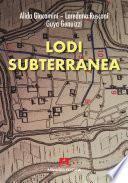 Lodi subterranea