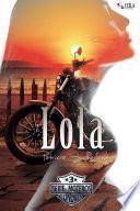 Lola (Serie Moteros # 3)