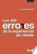 Los 100 errores de la experiencia de cliente