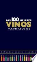 Los 100 mejores vinos por menos de 10 euros, 2018
