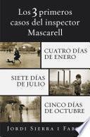 Los 3 primeros casos del inspector Mascarell
