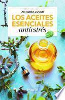 Los aceites esenciales antiestrés