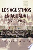 LOS AGUSTINOS EN AGUADA I (1919 - 1969)
