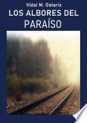 LOS ALBORES DEL PARAÍSO