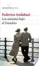 Los amantes bajo el Danubio (Edición española)