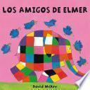 Los amigos de Elmer (Elmer. Todo cartón)