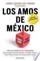 Los amos de México. (Edición actualizada)