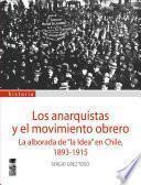 Los Anarquistas y el movimiento obrero