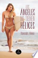 Los ángeles no tienen hélices