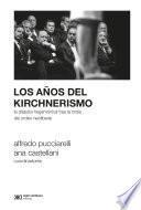 Los años del kirchnerismo