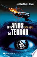 Los años del terror (1974-1976)